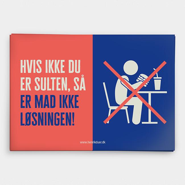 Image of   Hvis ikke du er sulten, så er mad ikke løsningen! Gratis download A4-print